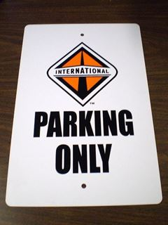 Picture of Parking Only Signs: International Truck & Engine