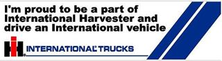 "Picture of ""I'm Proud to Drive an IH Vehicle,"" bumper sticker"