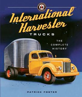 Picture of International Harvester Trucks: The Complete History Book NEW!