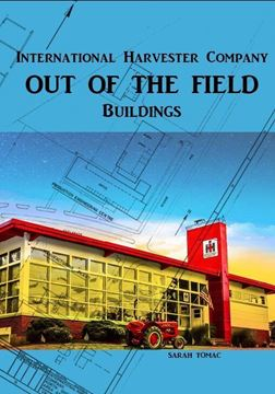 Picture of Out of the Field: International Harvester Company, Buildings